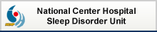 National Center Hospital Sleep Disorder Unit